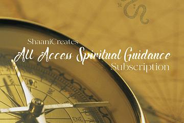ShaaniCreates All Access Spiritual Guidance