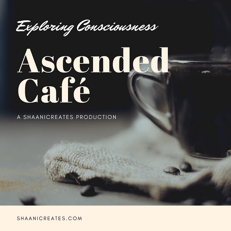 ShaaniCreates Ascended Cafe Podcast