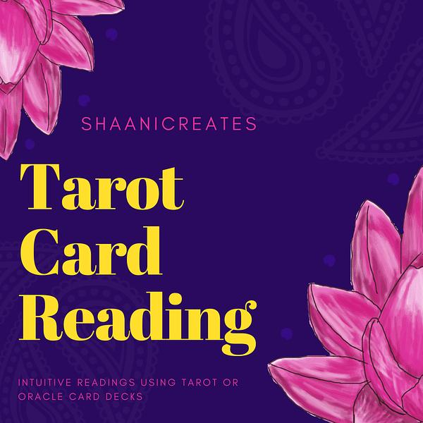 ShaaniCreates Tarot Card Reading