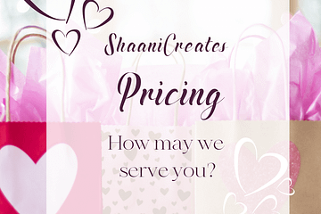ShaaniCreates Pricing