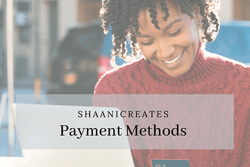 ShaaniCreates Payment Methods