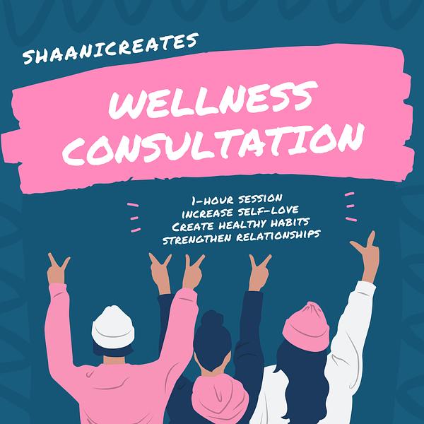 ShaaniCreates Wellness Consultation