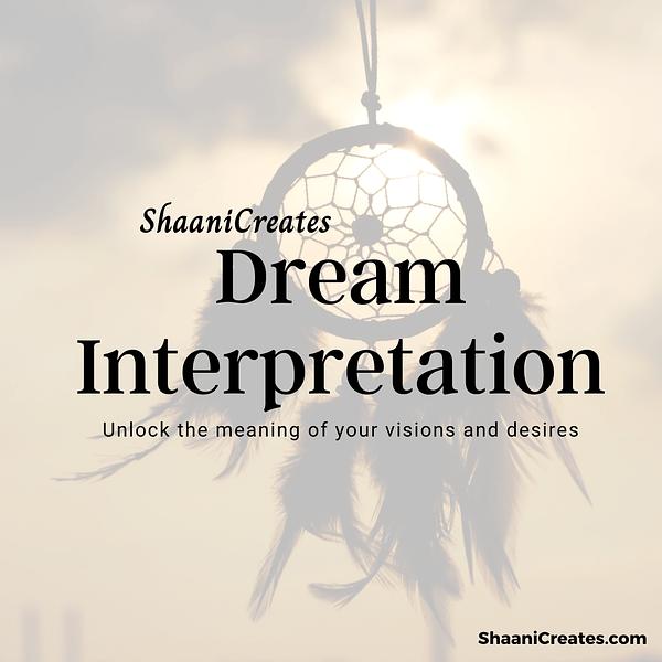 ShaaniCreates Dream Interpretation