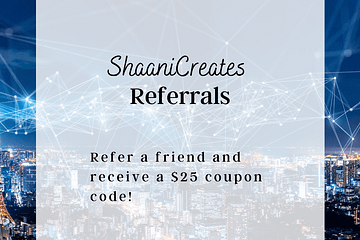 ShaaniCreates Referrals