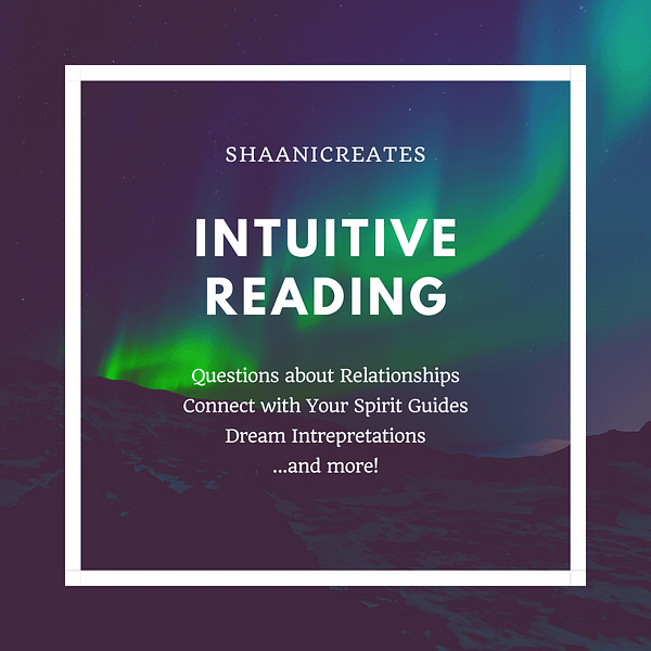 ShaaniCreates Intuitive Reading