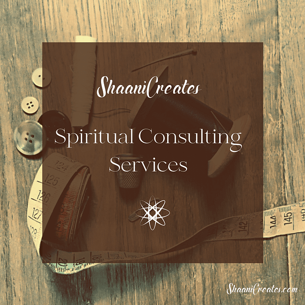 ShaaniCreates Spiritual Consulting Services