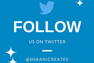 Follow ShaaniCreates on Twitter