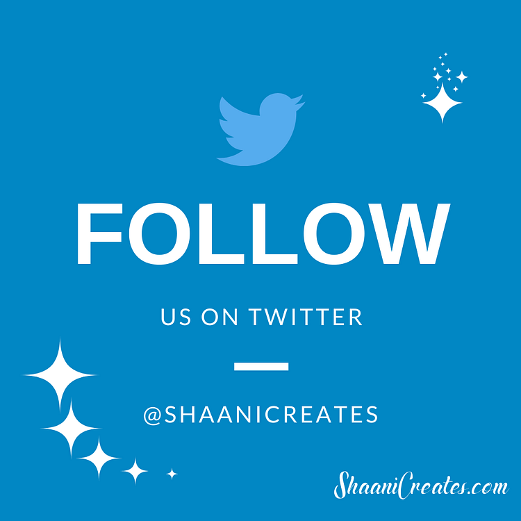 Follow ShaaniCreates on Twitter