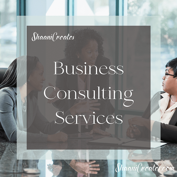 ShaaniCreates Business Consulting Services