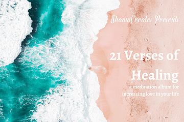 ShaaniCreates 21 Verses of Healing