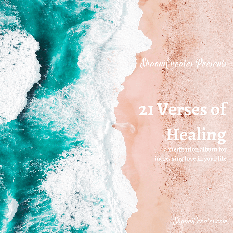 ShaaniCreates 21 Verses of Healing (Meditation Album)