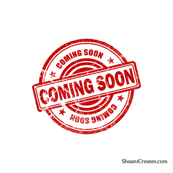 ShaaniCreates Coming Soon