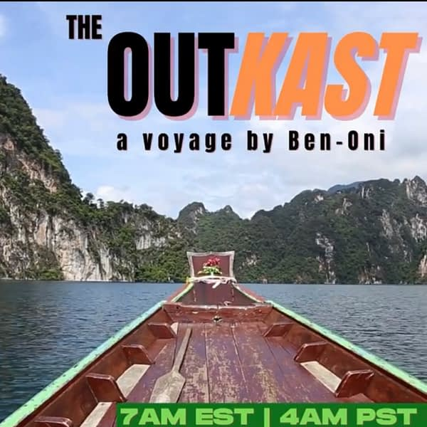 The  OutKast... a Voyage by Ben-Oni